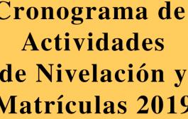 Cronograma de Actividades de Nivelación y Matrículas 2019