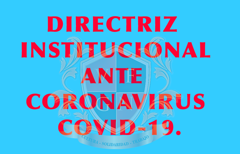 Directriz suspensión de clases ante la pandemia de Coronavirus.