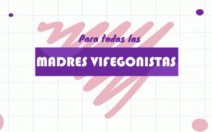 Homenaje a las Madres Vifegonistas Mayo 10 de 2020