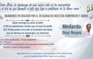 Oración por el descanso del Colega y Amigo Medardo Díaz Reyes Septiembre 10 de 2020