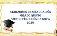 CEREMONIA DE GRADUACIÓN GRADOS QUINTO SEDE A Y B-DICIEMBRE 4 DE 2020–6:00 PM