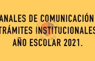 CANALES DE COMUNICACIÓN Y PROCESOS ADMINISTRATIVOS PARA LA COMUNIDAD EDUCATIVA 2021