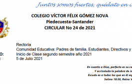 CIRCULAR 24 RECTORÍA-INICIO DE ACTIVIDADES ESCOLARES SEMESTRE 2 2021