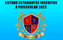 LISTADO DE ESTUDIANTES INSCRITOS A GRADO CERO O PREESCOLAR 2022